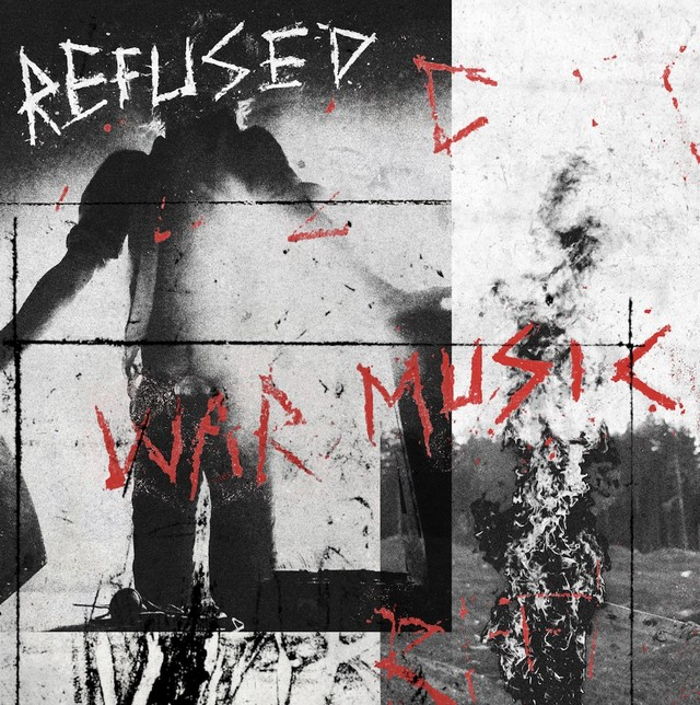 Refused : War Music