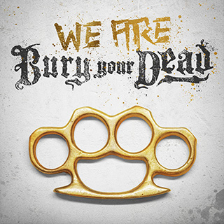News Added Oct 09, 2019 Boston metalcore act Bury Your Dead have set October 11th as the official street date for their just announced new EP, We Are Bury Your Dead, through Stay Sick Recordings (owned by Attila's Chris Fronzak). The effort marks the follow-up to 2011's offering, Mosh N' Roll. Submitted By Sander Source […]