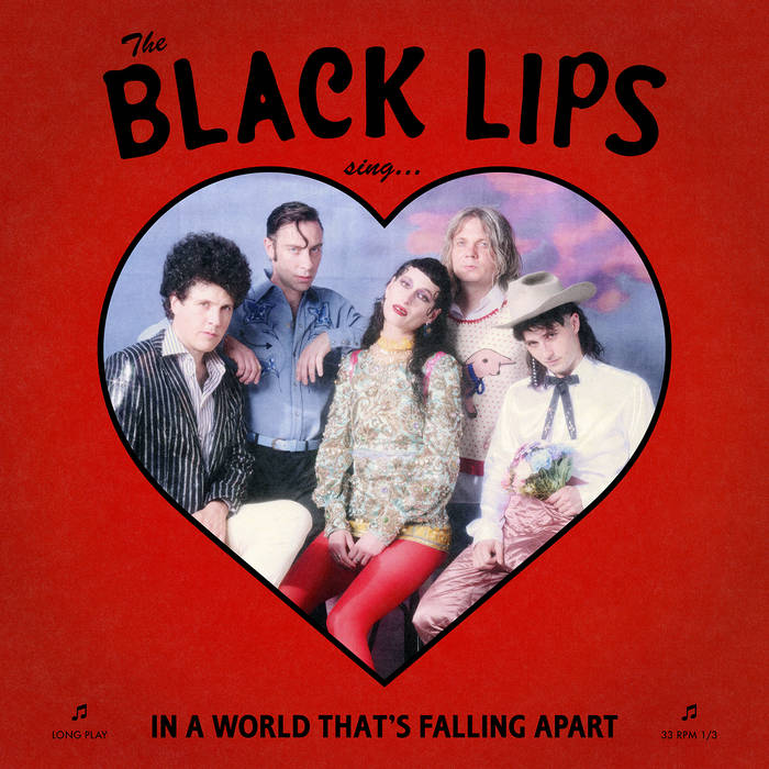Black Lips : Sing In A World That's Falling Apart