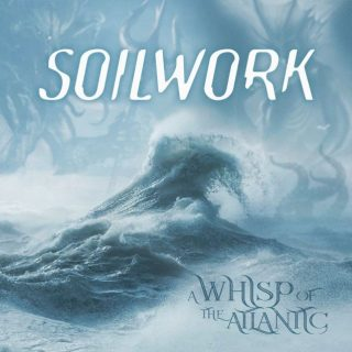 """News Added Oct 23, 2020 Swedish metallers SOILWORK will release a new EP, """"A Whisp Of The Atlantic"""". on December 4 via Nuclear Blast. Guitarist David Andersson states: """"'The Nothingness And The Devil' is a song about how the old concept of a patriarchal God doesn't work anymore, and how everyone with any logic reasoning […]"""