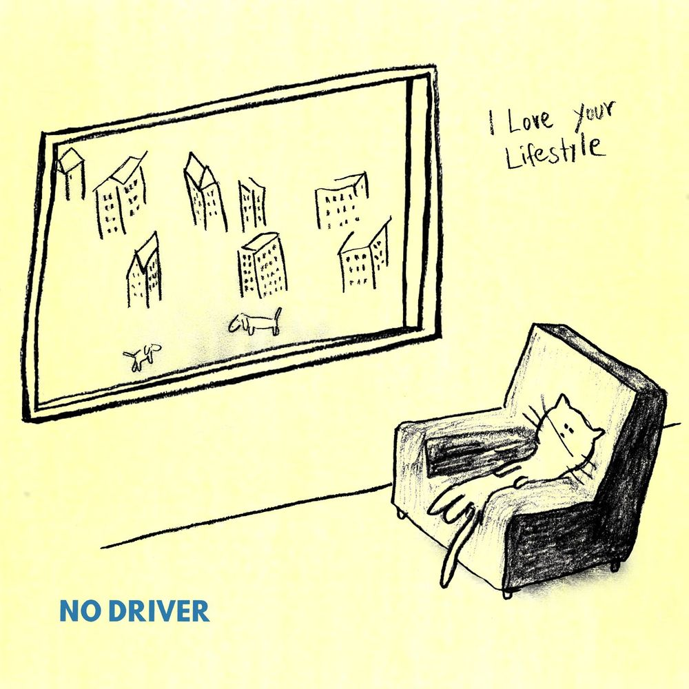 I Love Your Lifestyle : No Driver