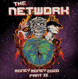 News Added Nov 20, 2020 Money Money 2020 Pt II: We Told Ya So! is the upcoming sophomore album from American new wave band/Green Day side project The Network. It is the follow up to 2003's Money Money 2020 and its release was preceded by the release of the Trans Am EP on November 20, […]