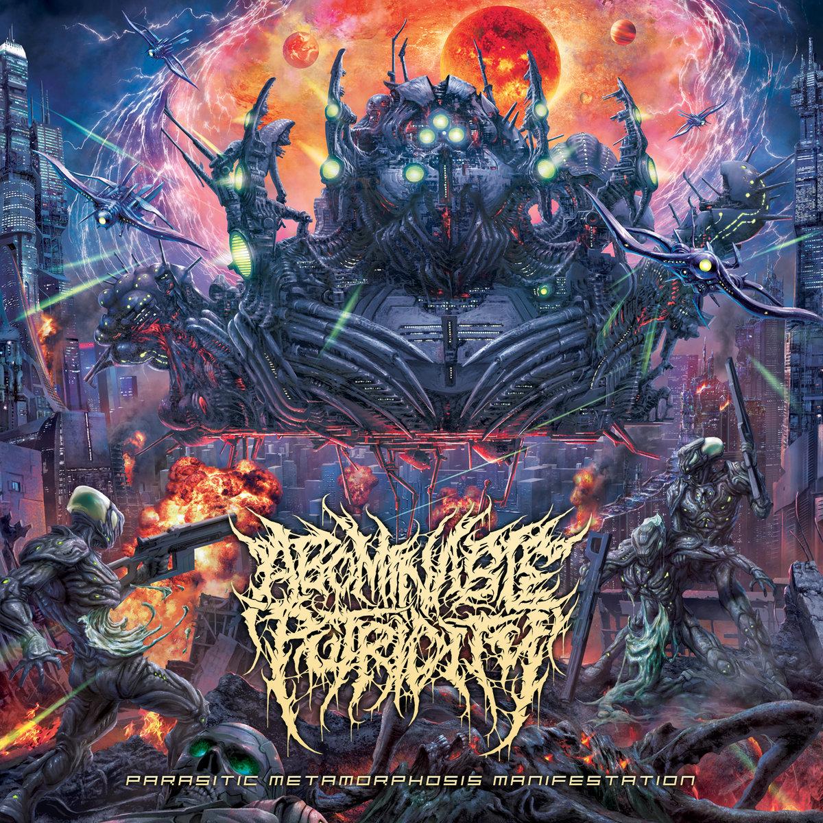 Abominable Putridity : Parasitic Metamorphosis Manifestation