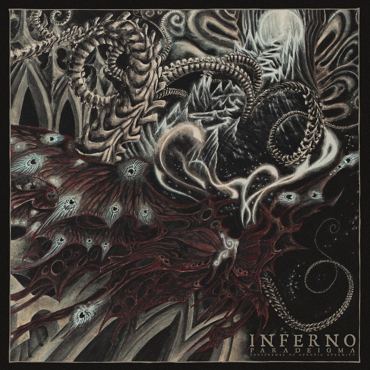 Inferno : Paradeigma (Phosphenes Of Aphotic Eternity)
