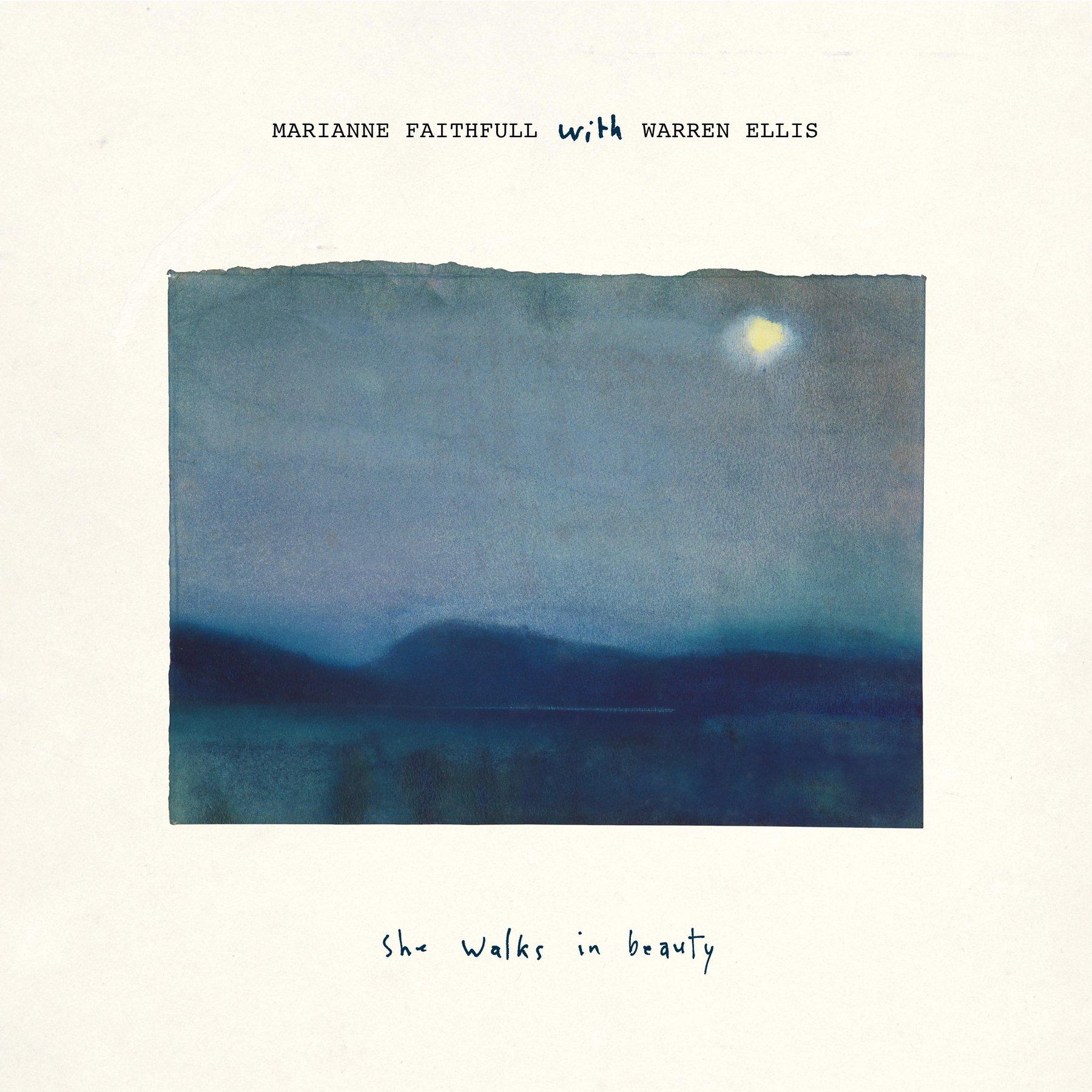 Marianne Faithfull With Warren Ellis : She Walks In Beauty