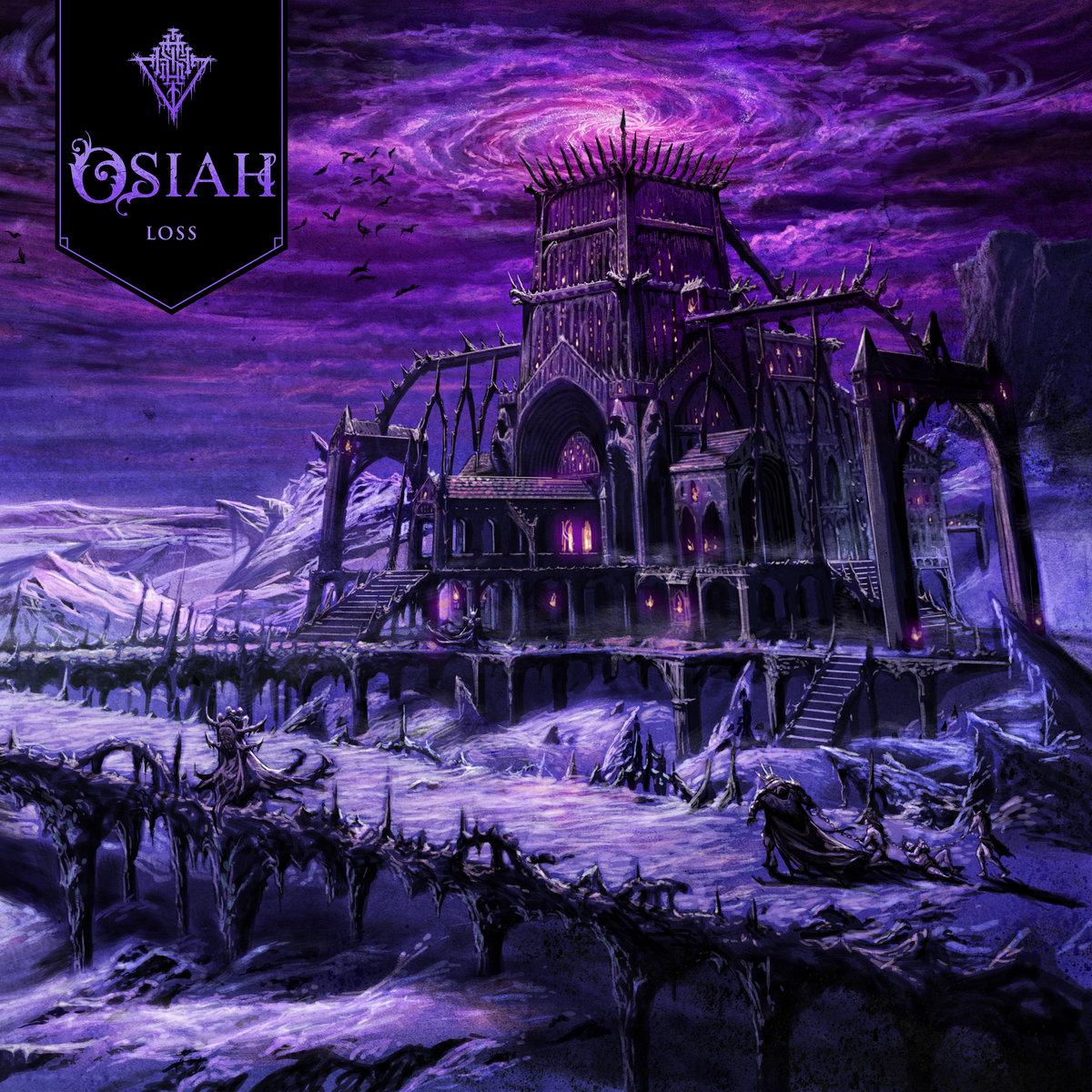 Osiah : Loss