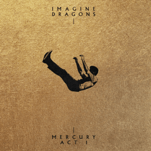 """News Added Jul 05, 2021 Mercury – Act 1 is the upcoming fifth studio album by Imagine Dragons to be released on September 3, 2021 via Kidinakorner and Interscope Records. It features prodution from Joel Little, Rick Rubin and the band themselves. So far, the band has released three singles """"Follow You"""" and """"Cutthroat"""" were […]"""