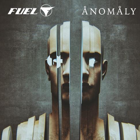 Fuel : Ånomåly