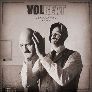 """News Added Sep 24, 2021 VOLBEAT have announced a new album! Titled Servant Of The Mind, the upcoming album from the Danish hard rock band is the follow-up to 2019's Rewind, Replay, Rebound and is scheduled to be released in December this year, via EMI Records. """"I wrote the whole album in three months,"""" recalls […]"""